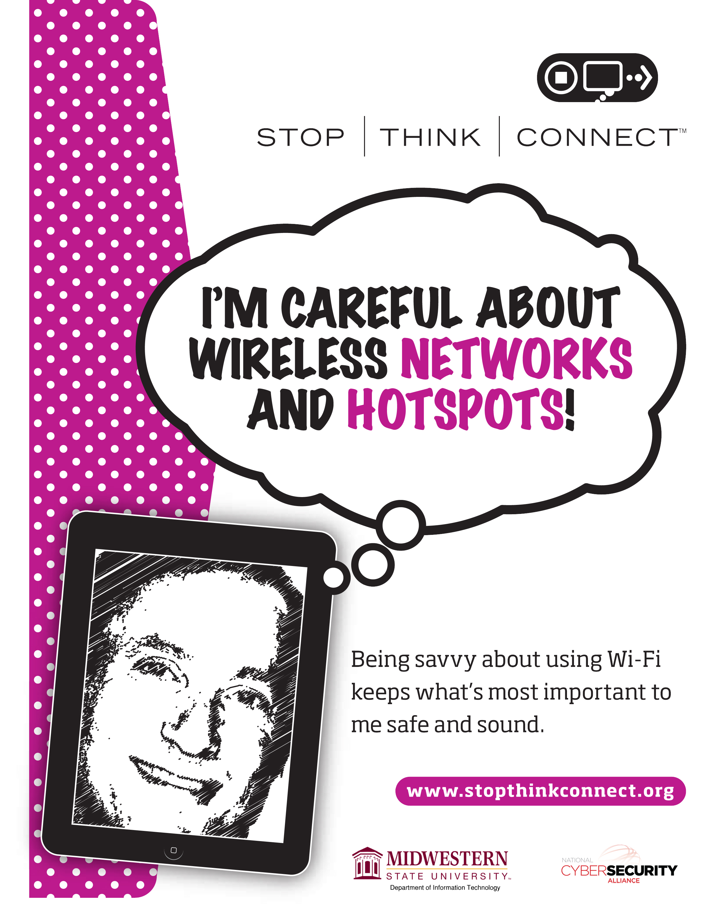 Stop Think Connect I'm Careful About Wireless Networks and Hotspots