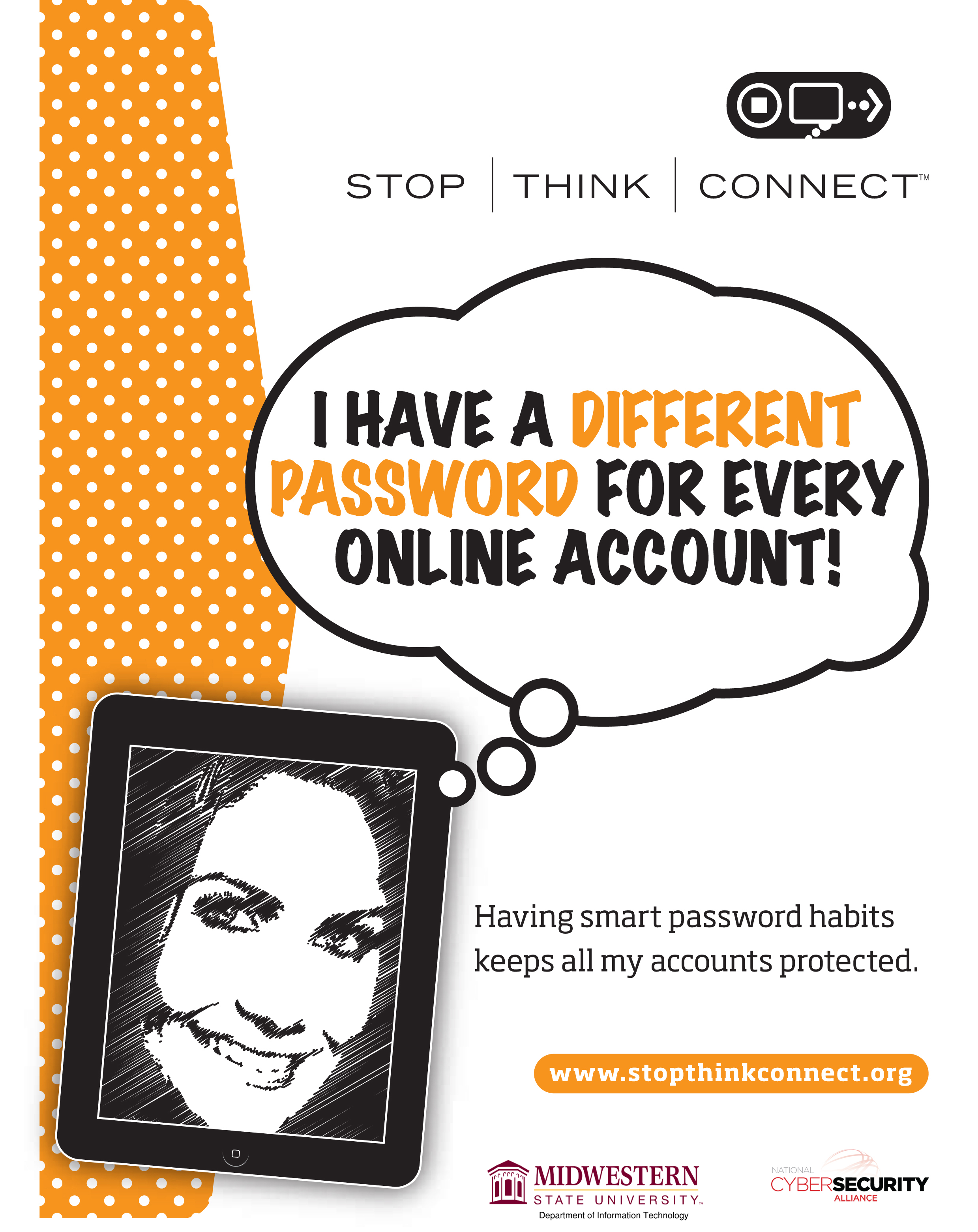 Stop Think Connect I have a Different Password for every online Account